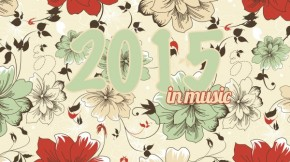 #335; 2015 in music.